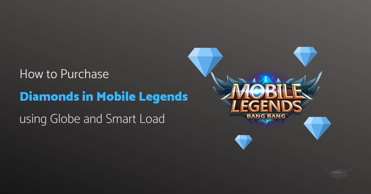 How to Purchase Diamonds in Mobile Legends using Globe and Smart Load