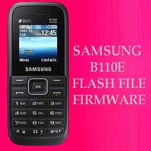 Samsung B110E Flash File 100% Working (Stock Firmware ROM)