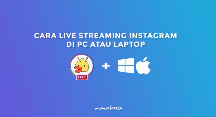 Streaming Instagram di PC Dengan Yellow Duck