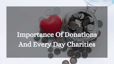 Top Reasons Why You Should Donate Something Every Day: