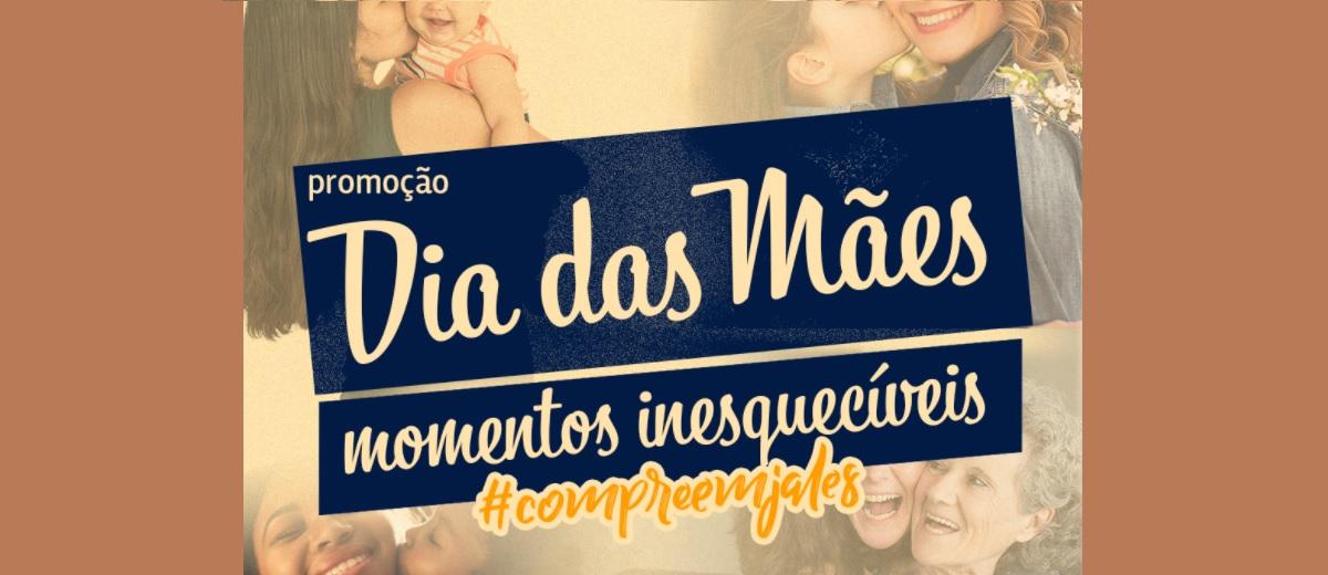 Promoção ACIJ Jales Dia das Mães 2021 Momentos Inesquecíveis - Vales-Compras