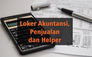 Loker Akuntansi, Penjualan dan Helper
