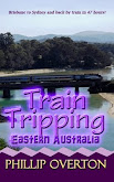 #6 Train Tripping Eastern Australia