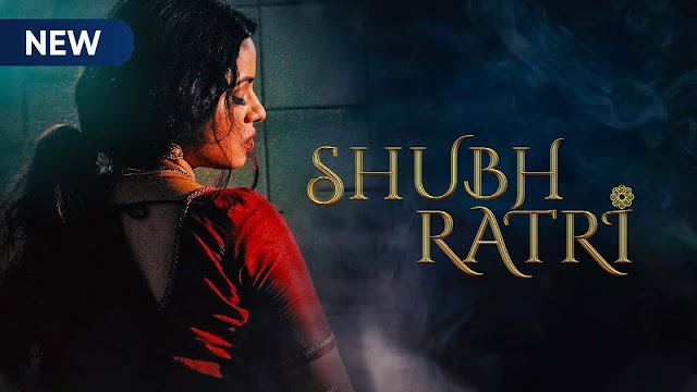 Shubhratri Web Series Download All Episode And Watch Online