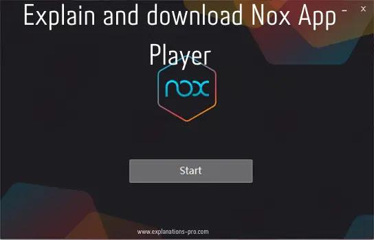 Explain and download Nox App Player