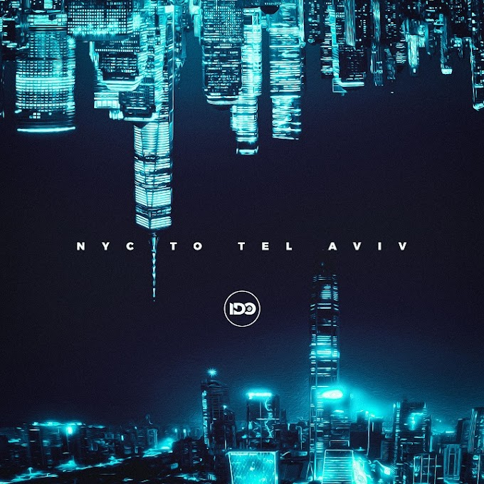 """IDO RELEASES NEW SINGLE """"NYC TO TEL AVIV"""" FEATURING ROMY WAVE"""