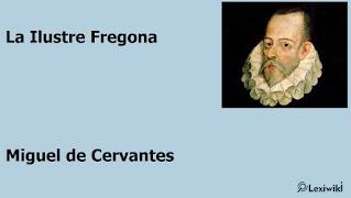La Ilustre FregonaMiguel de Cervantes