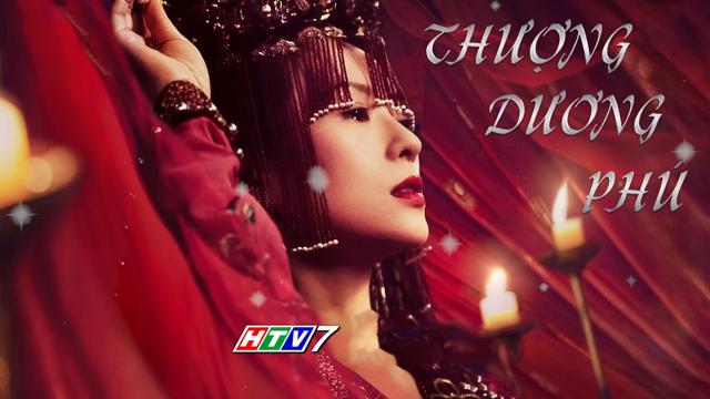Thượng Dương Phú Trọn Bộ Tập Cuối (Phim Trung Quốc HTV7 Lồng Tiếng)