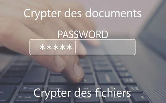 Comment crypter des documents et crypter des fichiers dans Windows 10?