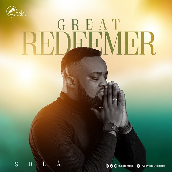 Audio: Solá – Great Redeemer