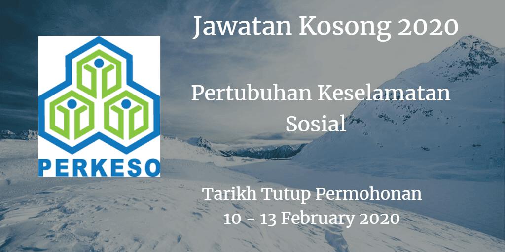 Jawatan Kowsong PERKESO 10 -13 February 2020