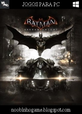Download Batman Arkham Knight PC