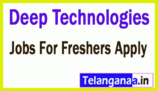 Deep Technologies Recruitment Jobs For Freshers Apply