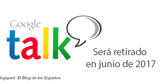 NOTICIA: Google Talk será retirado en Junio