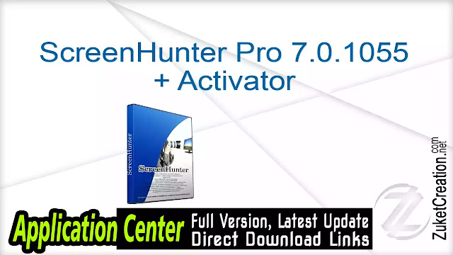 ScreenHunter Pro 7.0.1055 + Activator