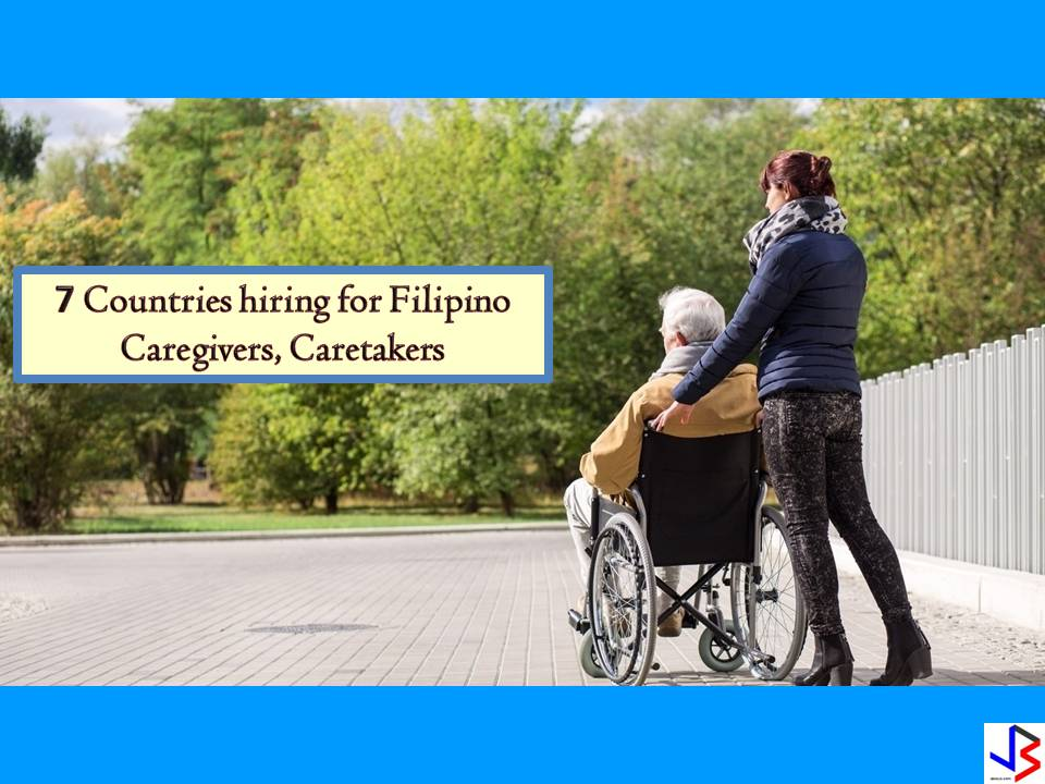 If you want to work as a caregiver or caretaker abroad, the following are countries with job orders approved by the Philippine Overseas Employment Administration (POEA) this month of July!