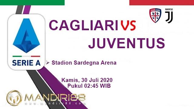Prediksi Cagliari Vs Juventus, Kamis 30 Juli 2020 Pukul 02.45 WIB @ RCTI