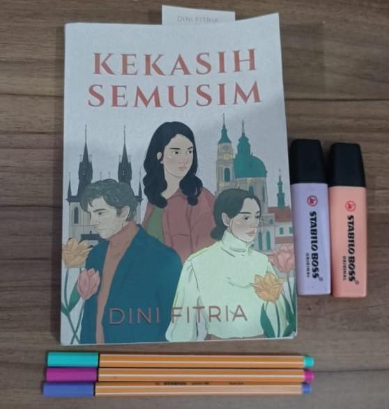 "Ulasan Novel ""Kekasih Semusim"" Karya Dini Fitria"