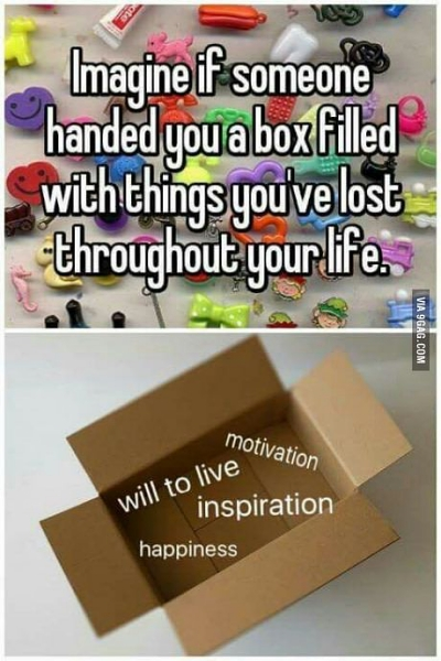 things you've lost in your life depression meme