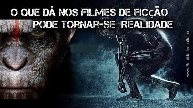 O que dá nos Filmes tornar-se-à Realidade