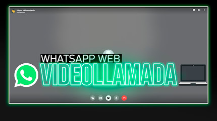 Hacer Videollamada Whatsapp Web   CREAR VIDEOLLAMADA WHATSAPP PC