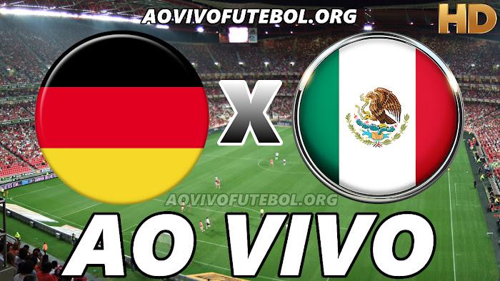 Assistir Alemanha x México Ao Vivo HD