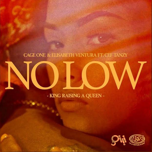 Cage One & Elisabeth Ventura - No Low (feat Cef Tanzy)