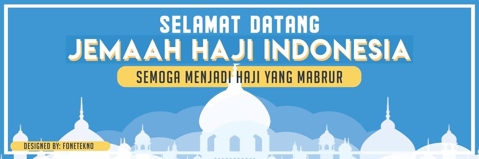Contoh Spanduk Ucapan Selamat Datang Jamaah Haji - Brosur ...