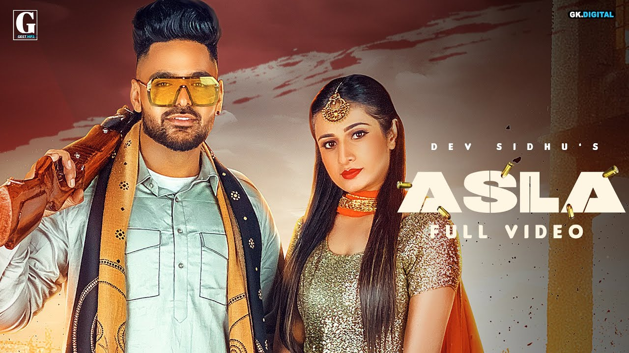 Asla Lyrics Dev Sidhu X Afsana Khan