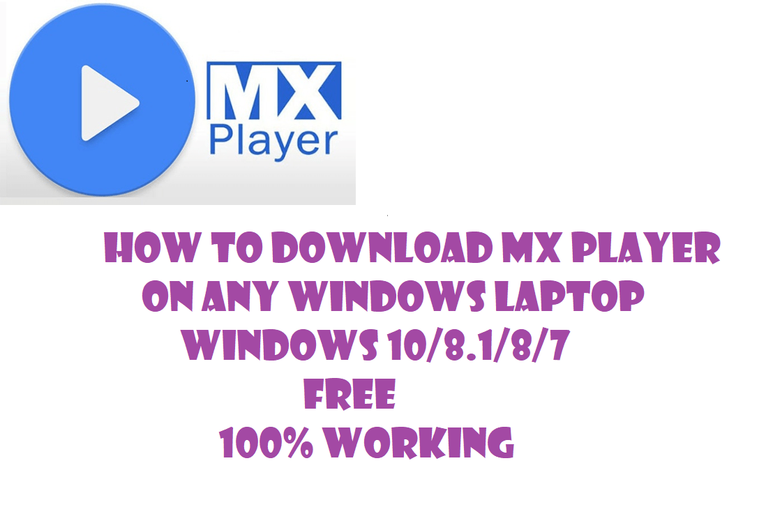 Download MX Player for PC/Laptop | MX Player on Windows 10/8/7 (2019)
