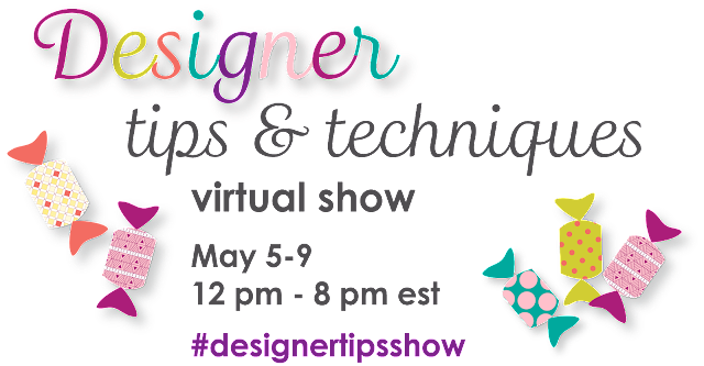 Designer Tips & Techniques Virtual Show