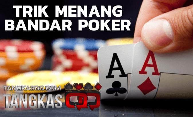 Menang Bandar Poker