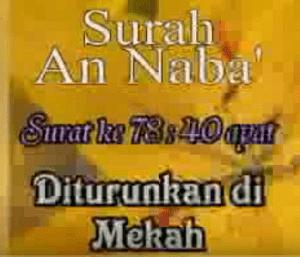 Surah An Naba termasuk kedalam golongan surat Surah An Naba Arab, Terjemahan dan Latinnya