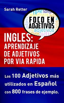 Ingles: Aprendizaje De Adjetivos Por Via Rapida PDF