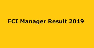 FCI Manager Result 2019 Released