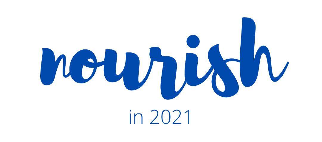 Nourish in 2021 | Taste As You Go