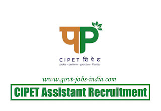 CIPET Assistant Recruitment 2020