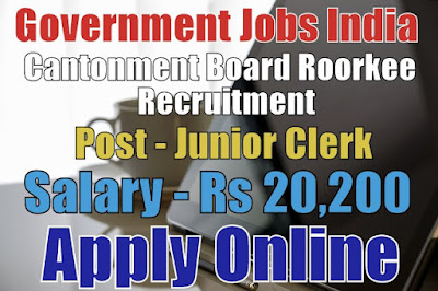 Cantonment Board Roorkee Recruitment 2017 Apply Here