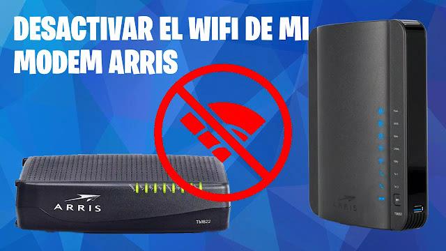 Desactivar wifi modem Arris