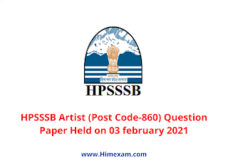 HPSSSB Artist (Post Code-860) Question Paper Held on 03 february 2021