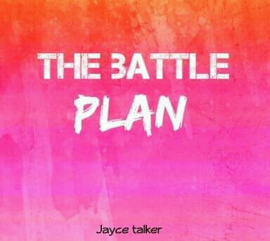 [Article] The Battle Plan - Jayce Talker (Pryme9jablog)