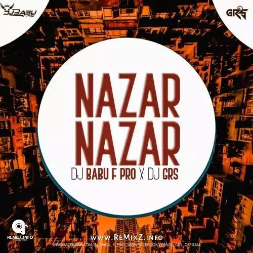 Nazar Nazar Me (Jabalpuriya Style Mix) DJ GRS X DJ Babu F Pro