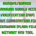 ALL SAMSUNG FRP REMOVE