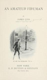 An-Amateur-Fireman-Ebook-James-Otis