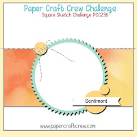 http://papercraftcrew.com/pcc236-square-sketch-challenge/