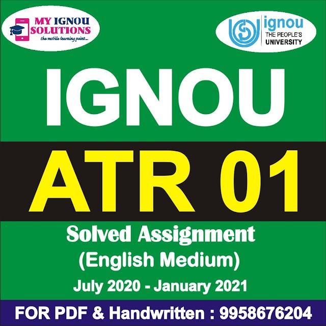 ATR 01 Solved Assignment 2020-21