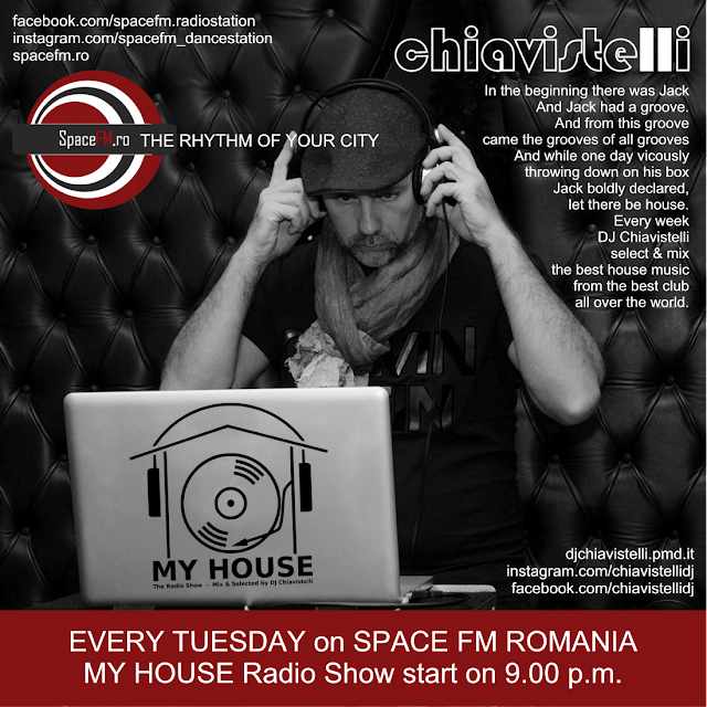 DJ Chiavistelli My House Radio Show Space FM Romania