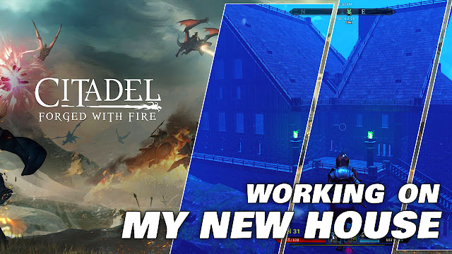 CITADEL FORGED WITH FIRE Gameplay (Nov. 26, 2019) Working on My NEW HOUSE!