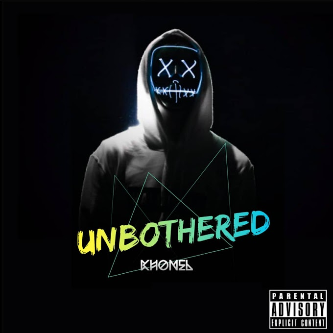 [Mp3] Unbothered - Khonel_ft_Beeblaq