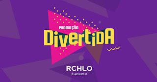 Promoção Divertida Riachuelo 2019